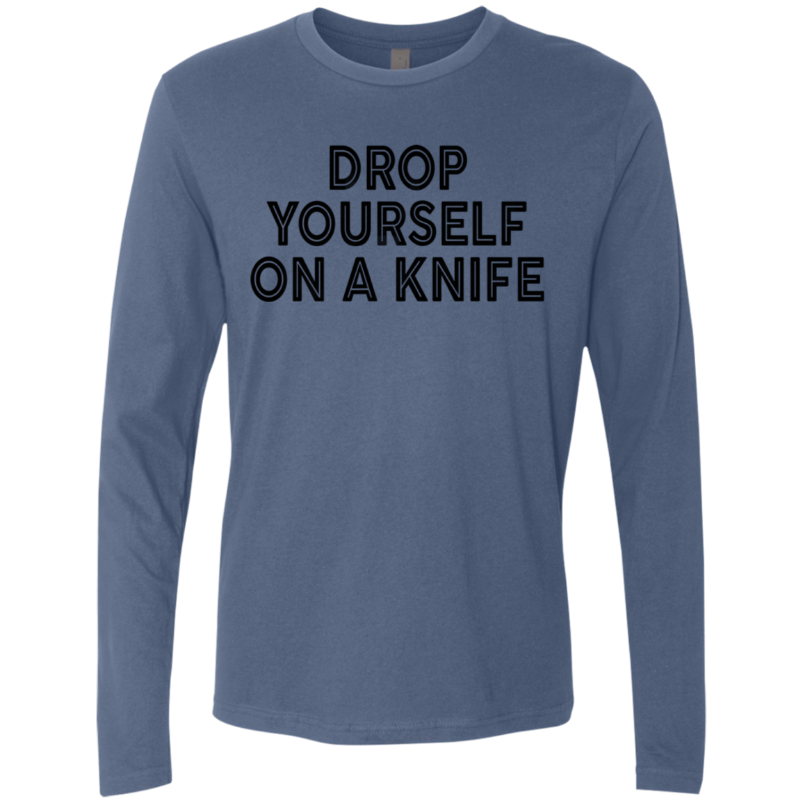 Drop Yourself A Knife Men's Long Sleeve Tee