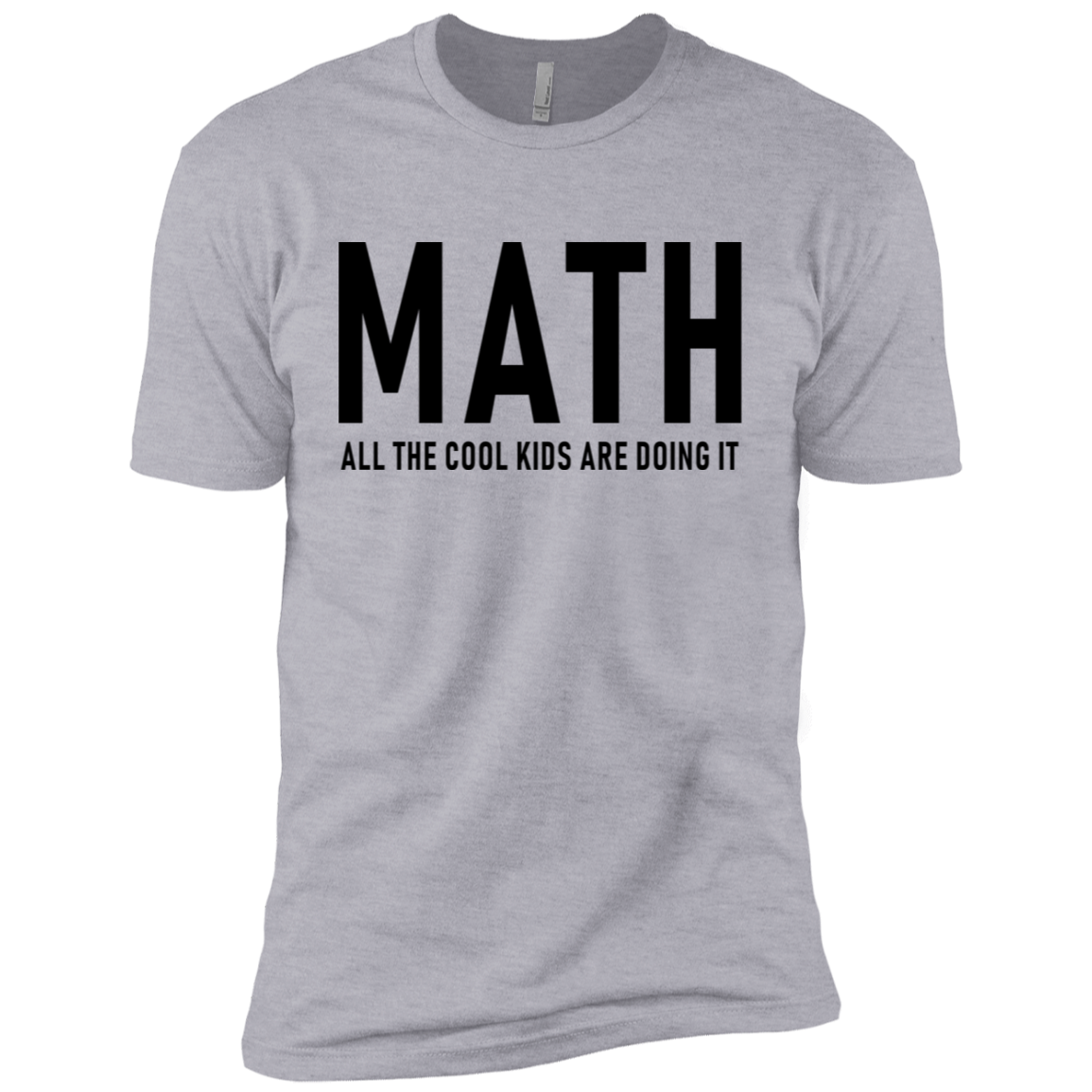 Math All The Cool Kids Are Doing It Men's Classic Tee