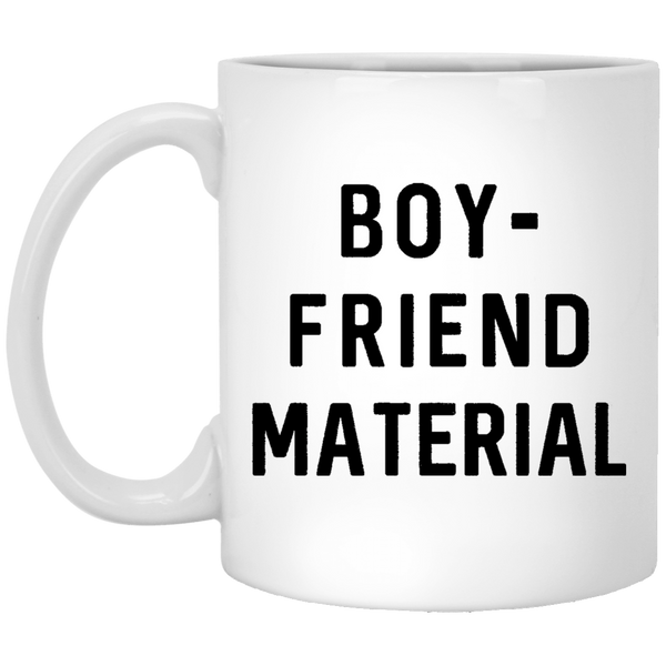 Boyfriend Material 11 oz. White Coffee Mug - Trendy Tees