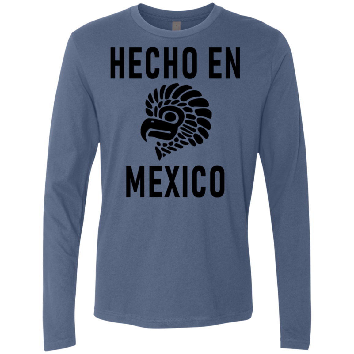 Hecho In Mexico Men's Long Sleeve Tee