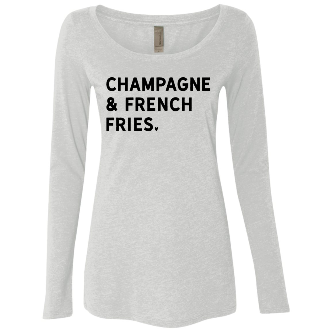 Champagne and French Fries Women's Long Sleeve Tee