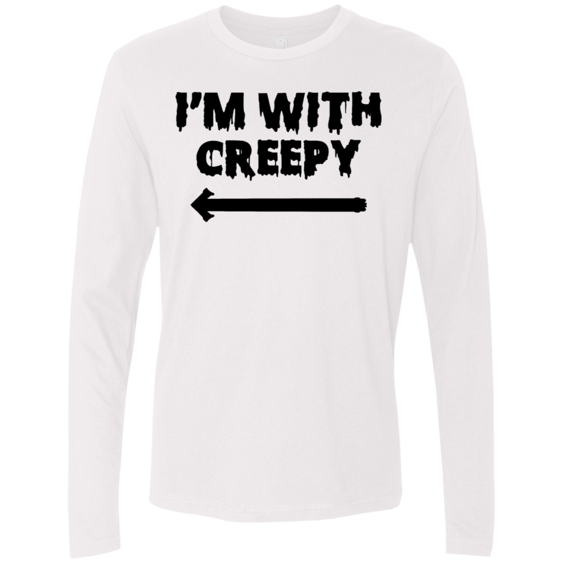 I'm With Creepy Men's Long Sleeve Tee