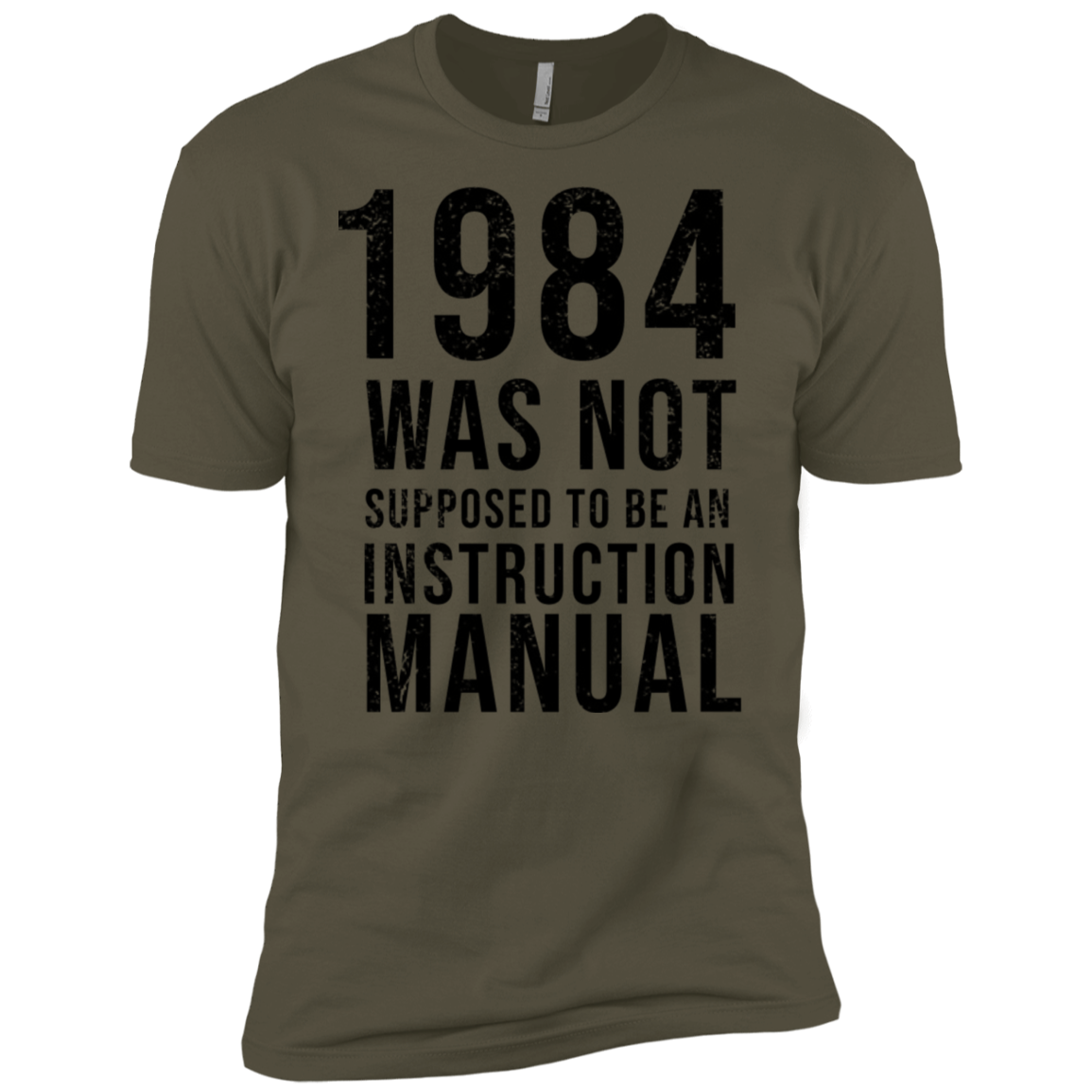 1984 Was Not Supposed To Be An Instruction Manual Men's Classic Tee