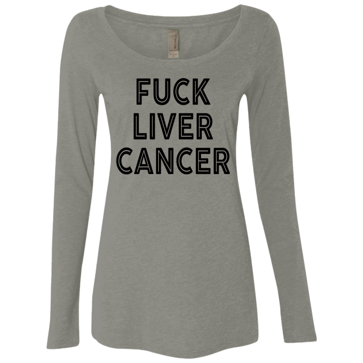 Fuck Liver Cancer Women's Long Sleeve Tee