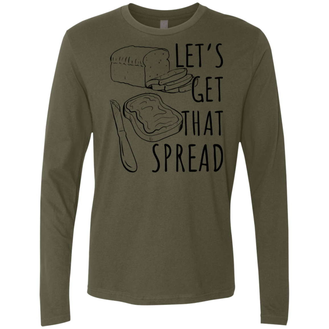 Let's Get That Spread Men's Long Sleeve Tee