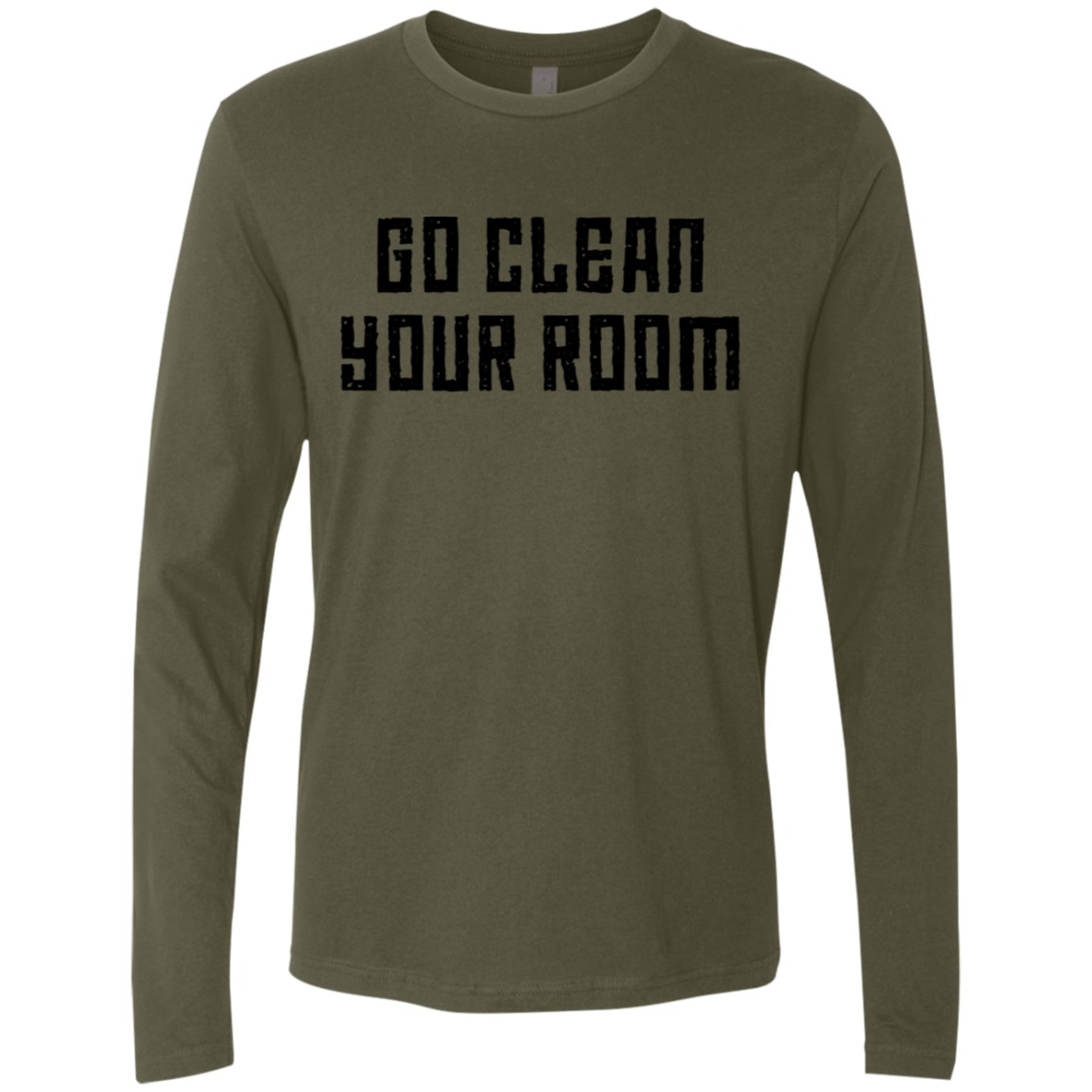 Go Clean Your Room Men's Long Sleeve Tee