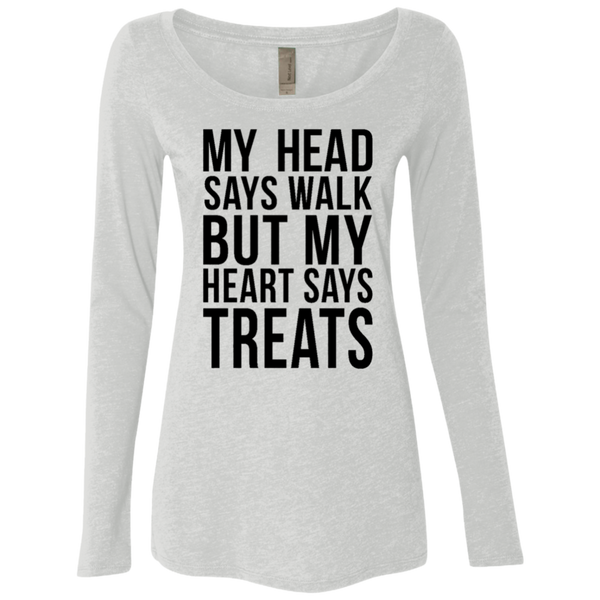My Head Says Gym But My Heart Says Treats Women's Long Sleeve Tee