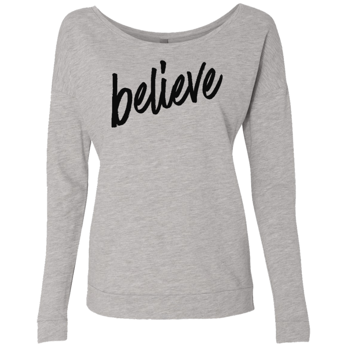 Believe Women's French Terry Scoop - Trendy Tees