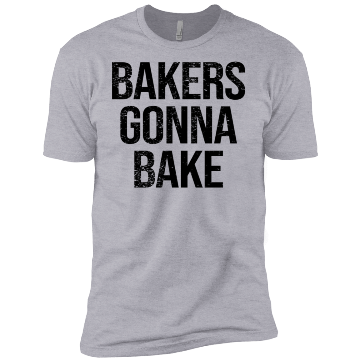 Bakers Gonna Bake Men's Classic Tee