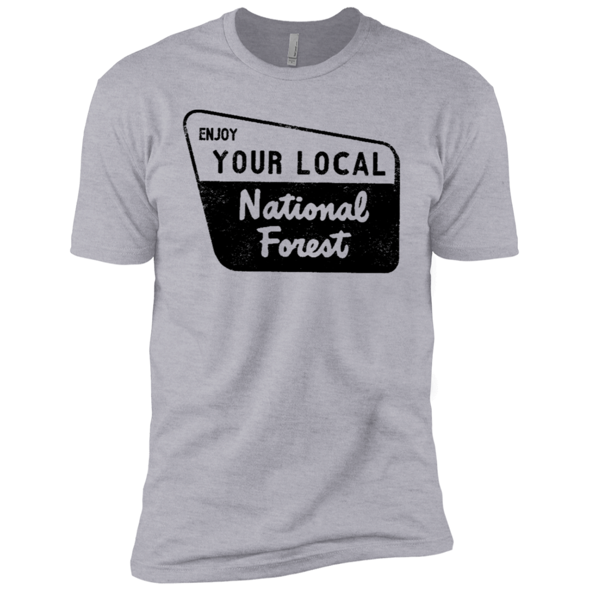Enjoy Your Local Natonal Forest Men's Classic Tee