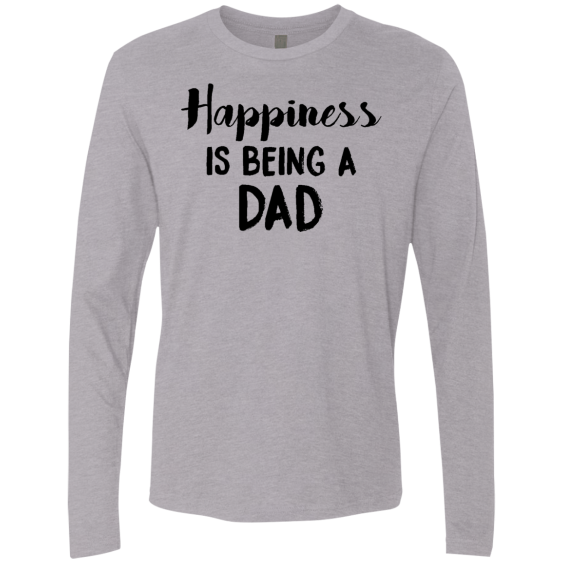 Happiness Is Being A Dad Men's Long Sleeve Tee