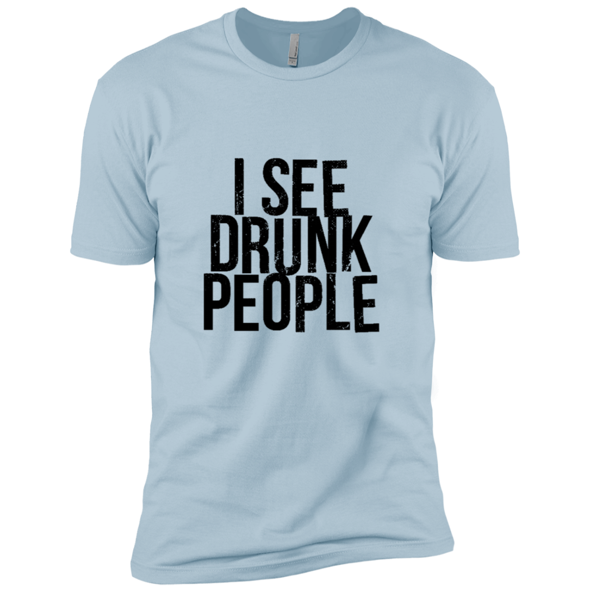I See Drunk People Men's Classic Tee