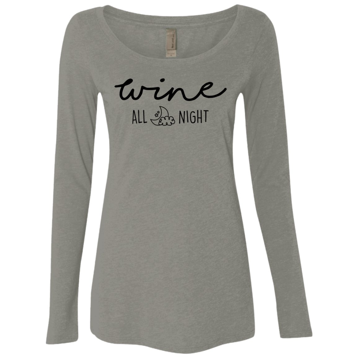 Wine All Night Women's Long Sleeve Tee