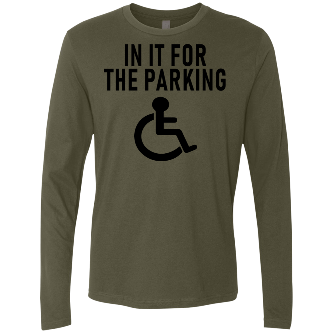 In It For The Parking Men's Long Sleeve Tee