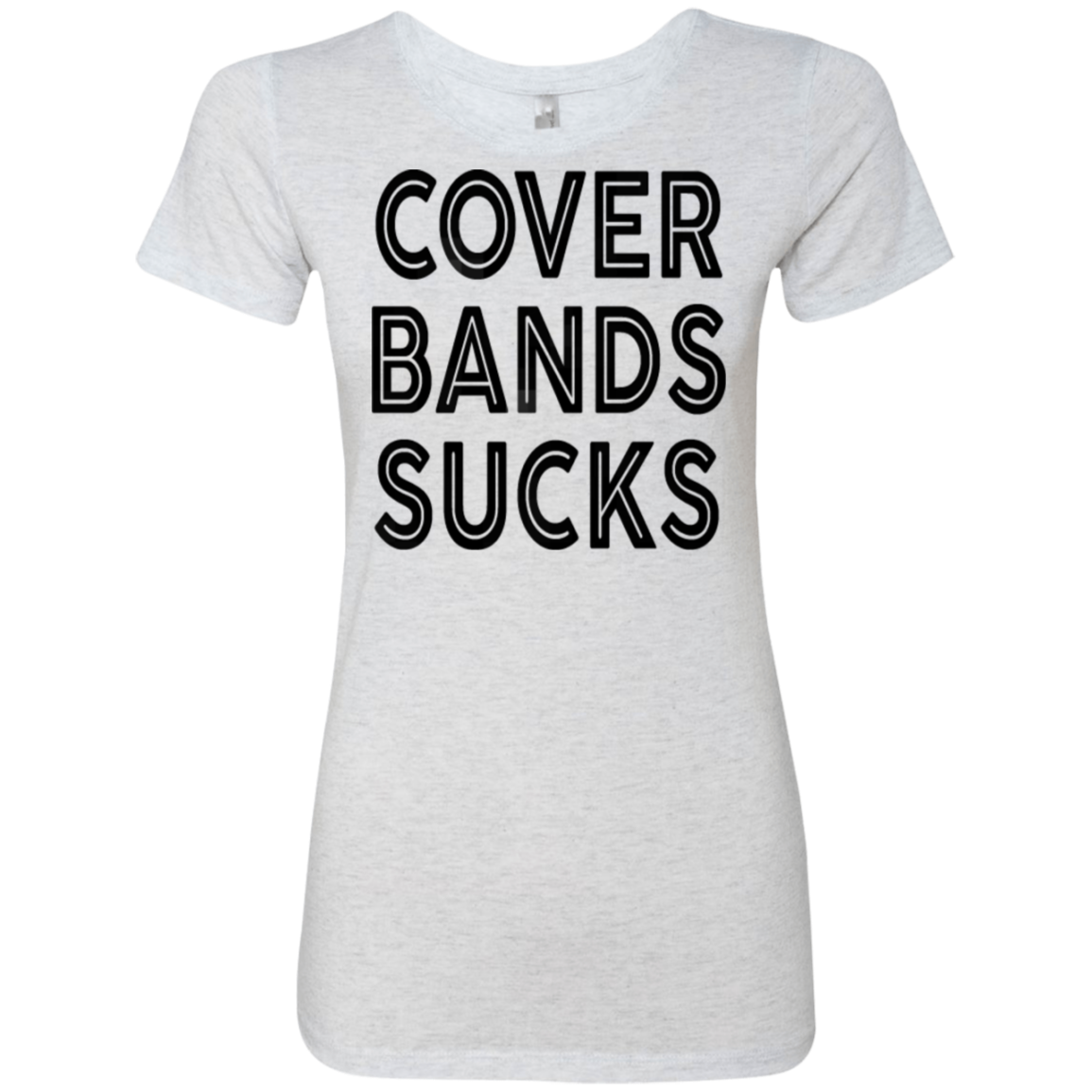 Cover Bands Sucks Women's Classic Tee