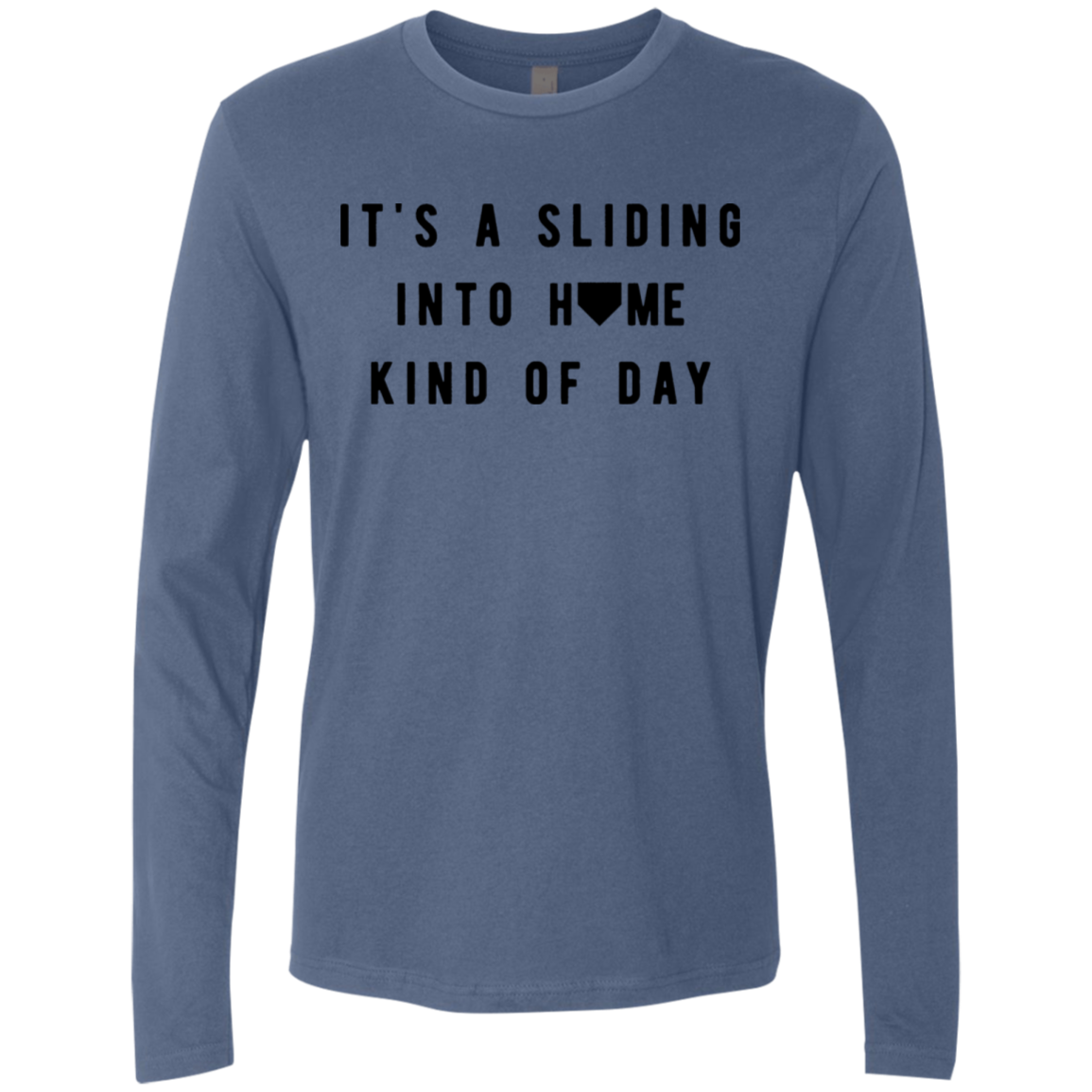 It's A Sliding Into Home Kind Of Day Men's Long Sleeve Tee