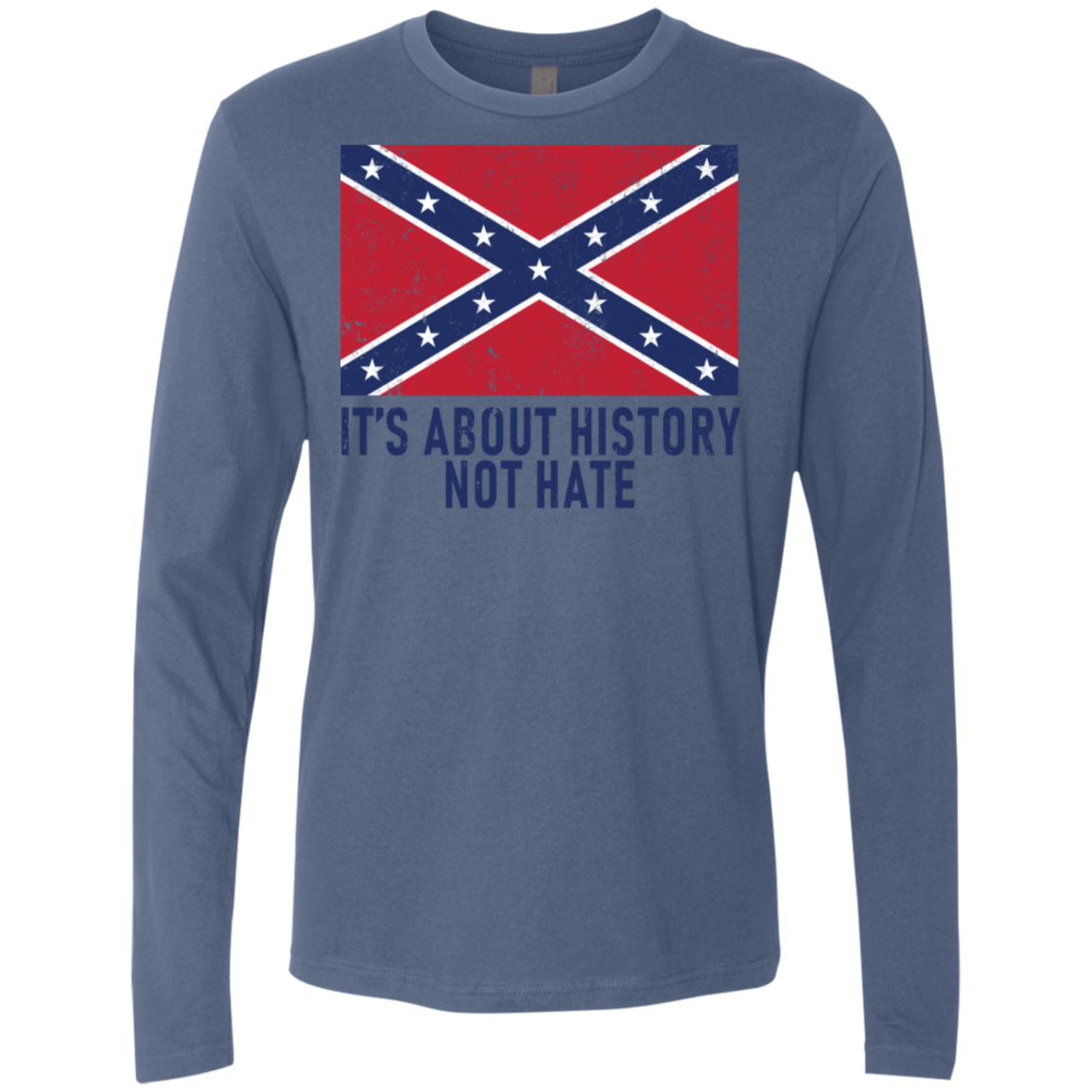 It's About History Not Hate Men's Long Sleeve Tee