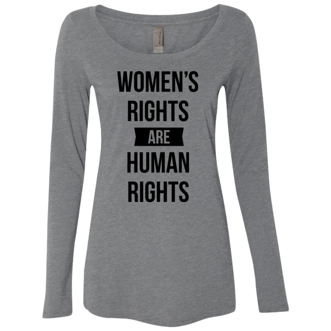 Women's Rights are Human Rights Women's Long Sleeve Tee