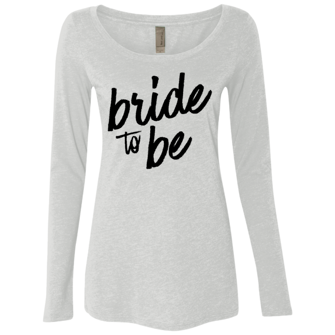 Bride to Be Women's Long Sleeve Tee