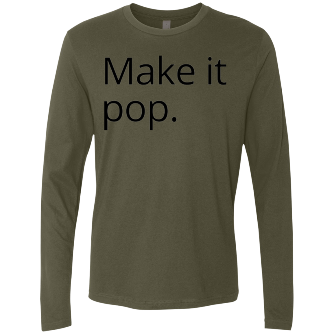 Make it Pop Men's Long Sleeve Tee