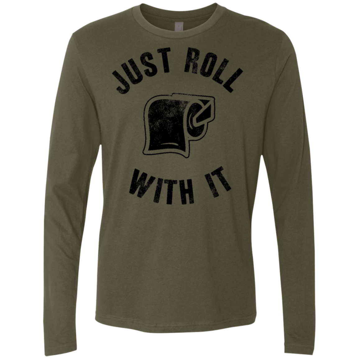 Just Roll With It Men's Long Sleeve Tee