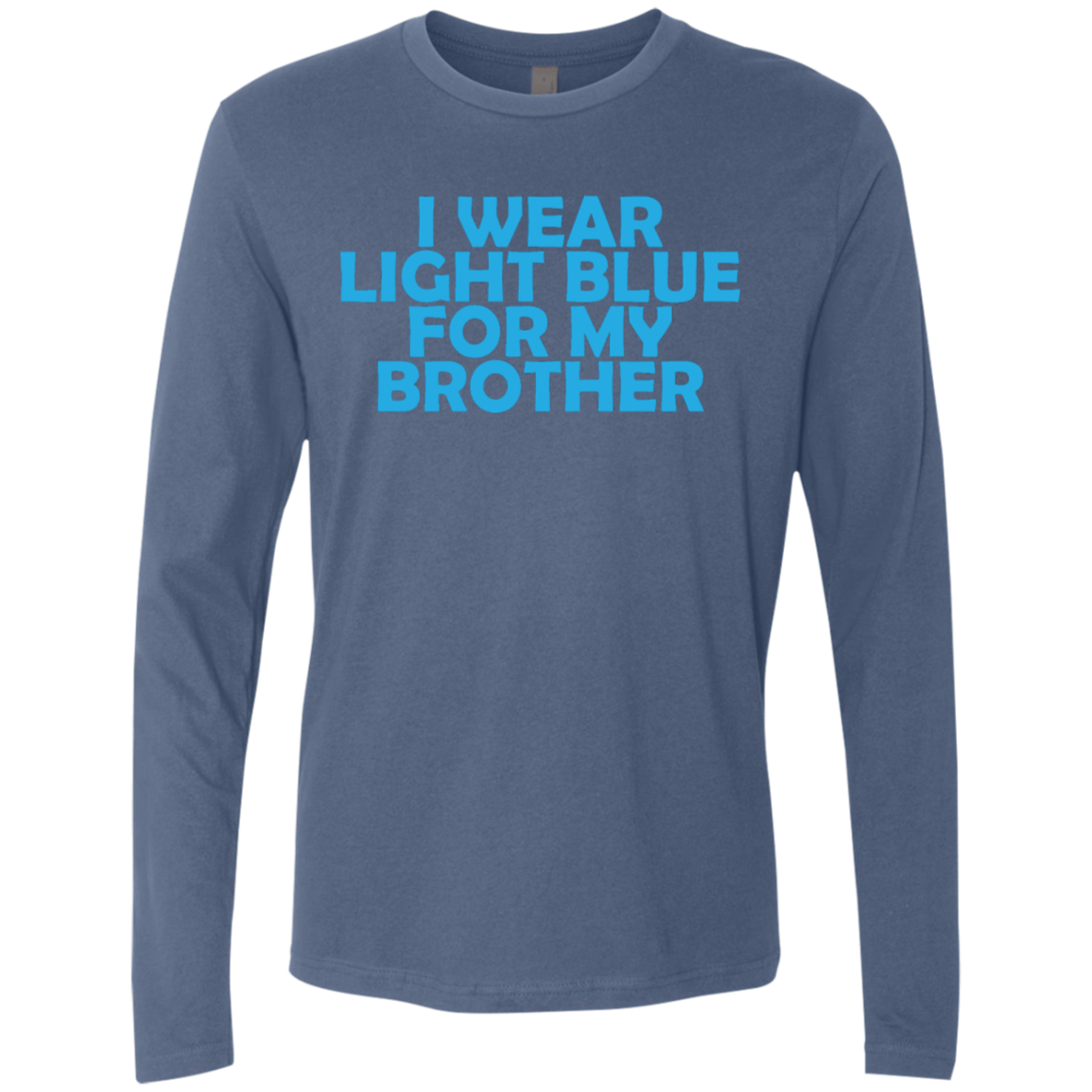 I Wear Light Blue For My Brother Men's Long Sleeve Tee