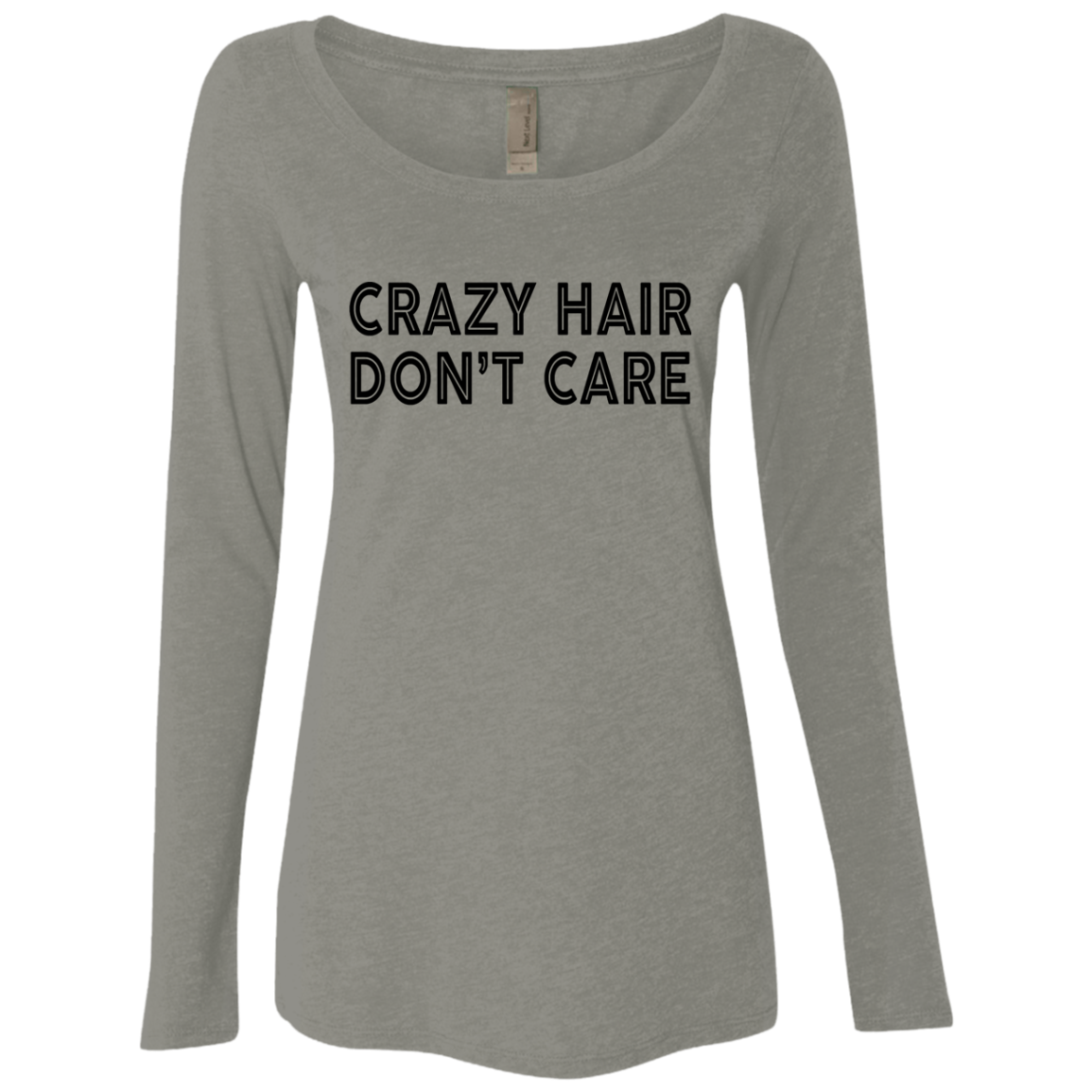 Crazy Hair Don't Care Women's Long Sleeve Tee