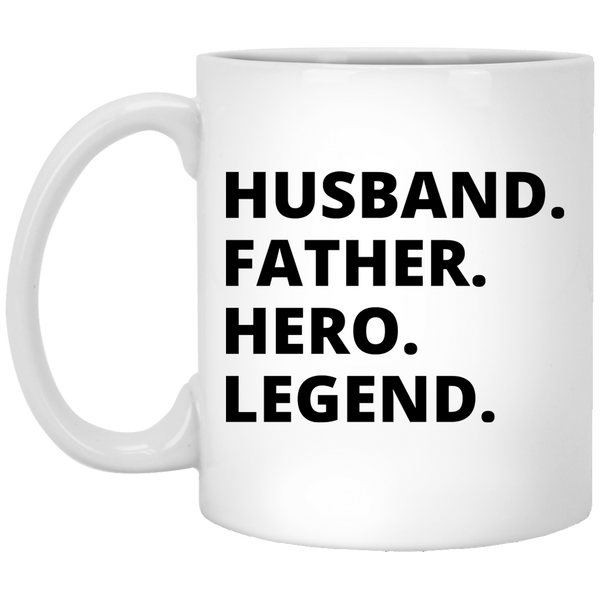 Husband Father Hero Legend 11 oz. White Coffee Mug - Trendy Tees
