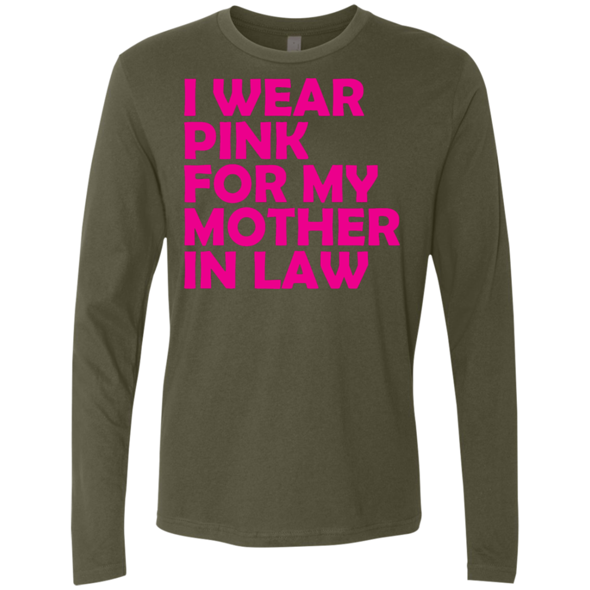I Wear Pink For My Mother In Law Men's Long Sleeve Tee
