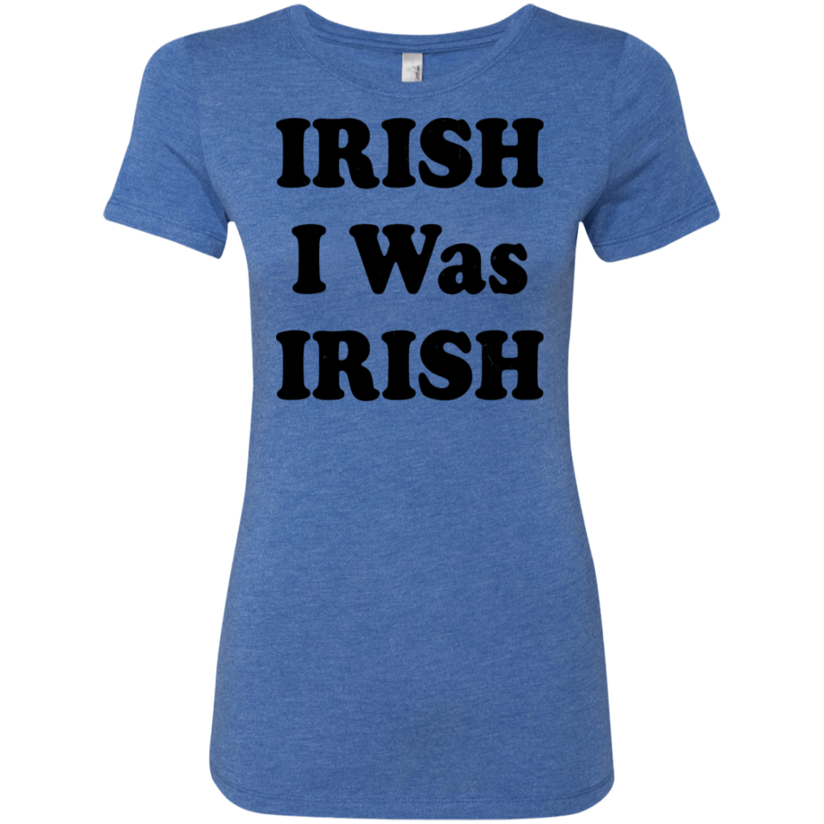 Irish I Was Irish Women's Classic Tee