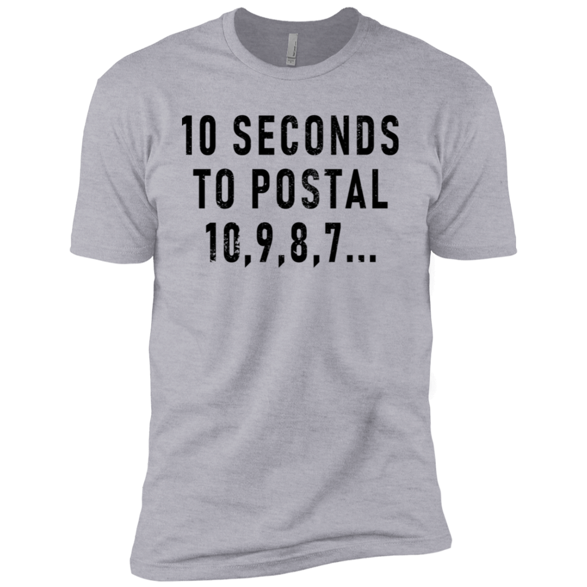 10 Seconds To Postal Men's Classic Tee
