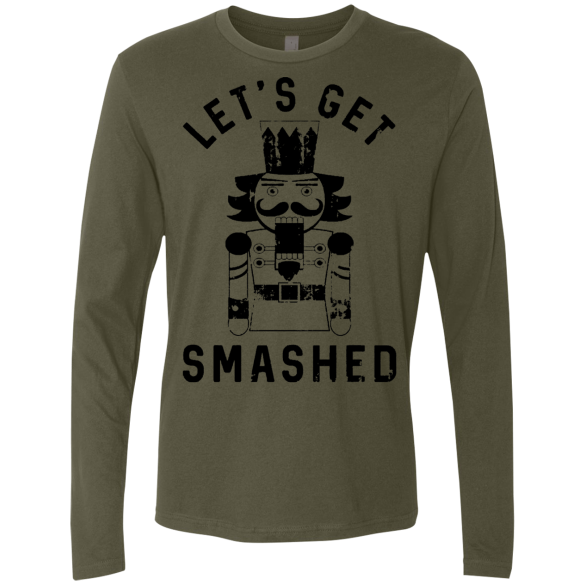 Let's Get Smashed(Nutcracker) Men's Long Sleeve Tee