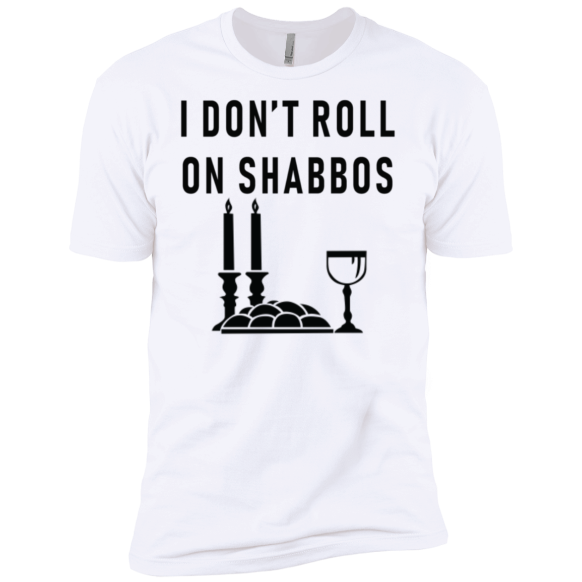 I Don't Roll On Shabbos Men's Classic Tee