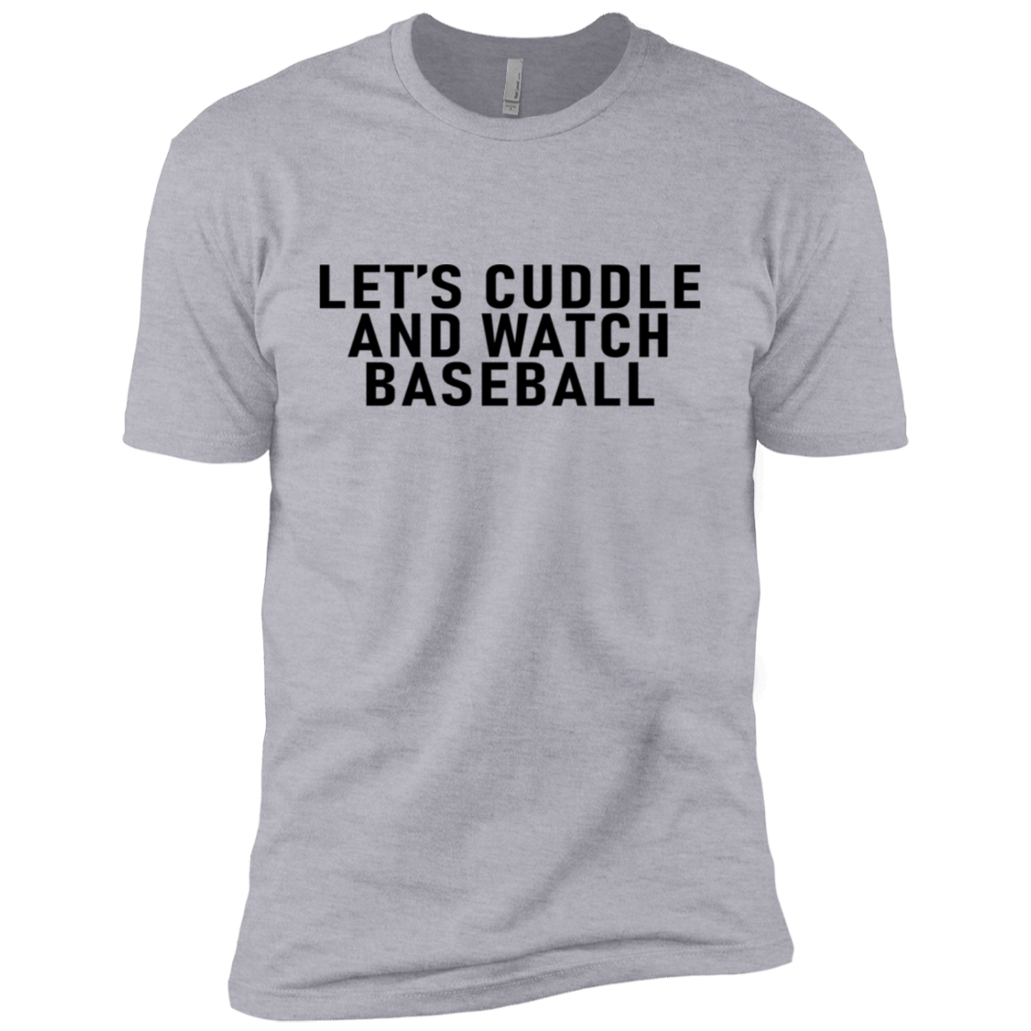 Let's Cuddle And Watch Baseball Men's Classic Tee