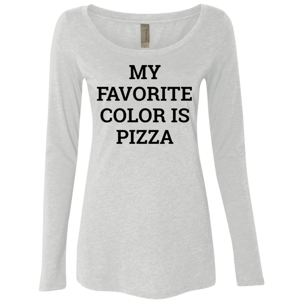 My Favorite Color is Pizza Women's Long Sleeve Tee