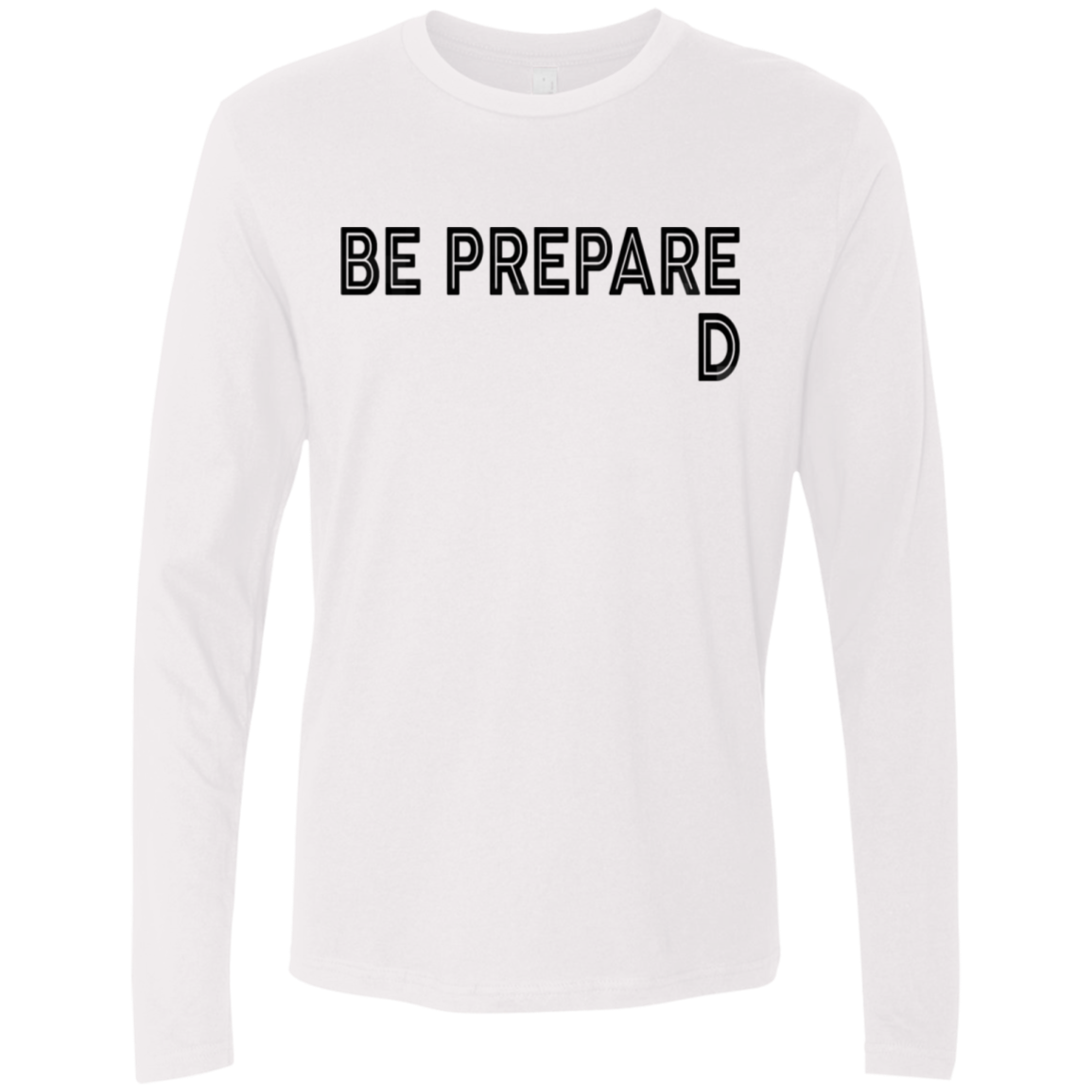 Be Prepared Men's Long Sleeve Tee