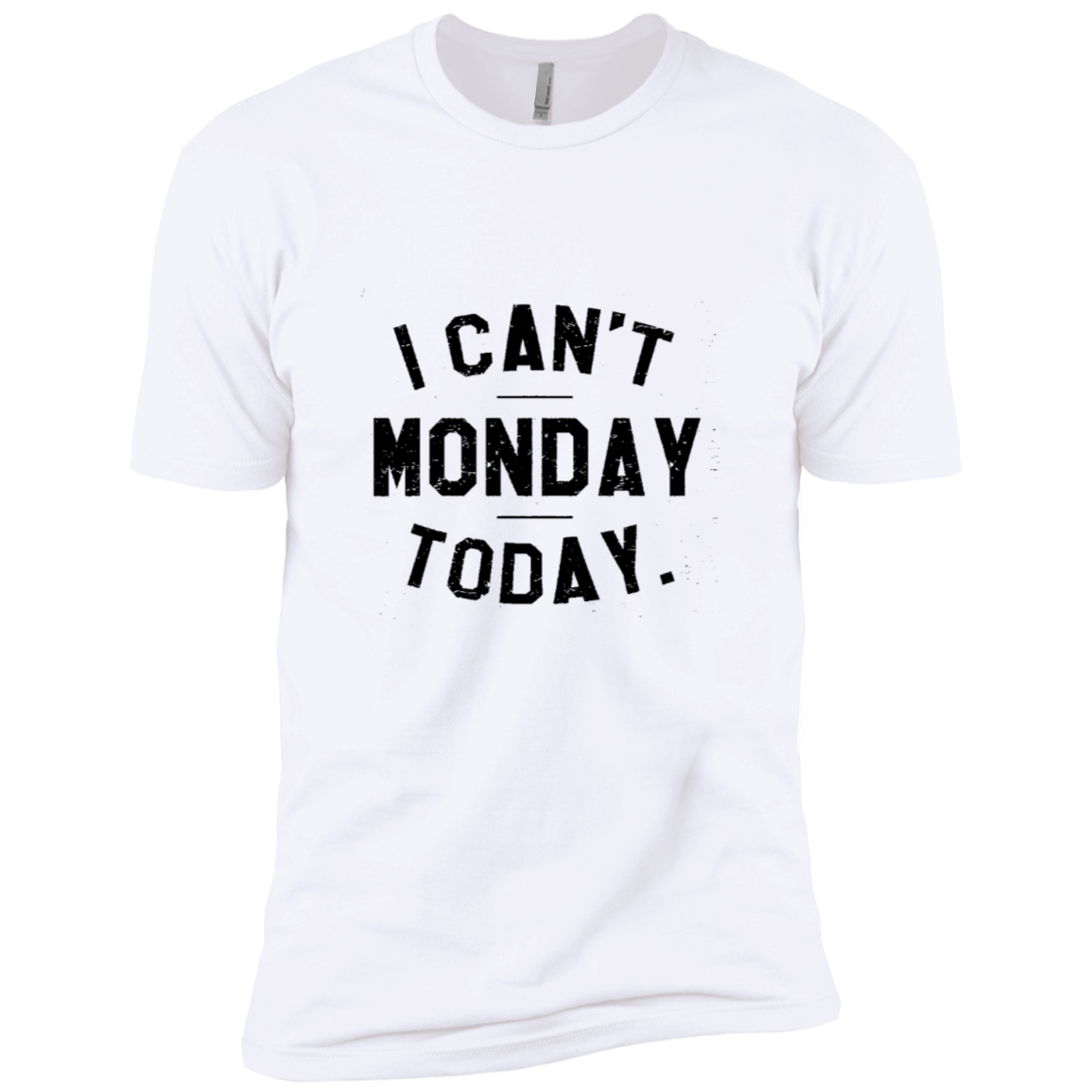 I Can't Monday Today Men's Classic Tee