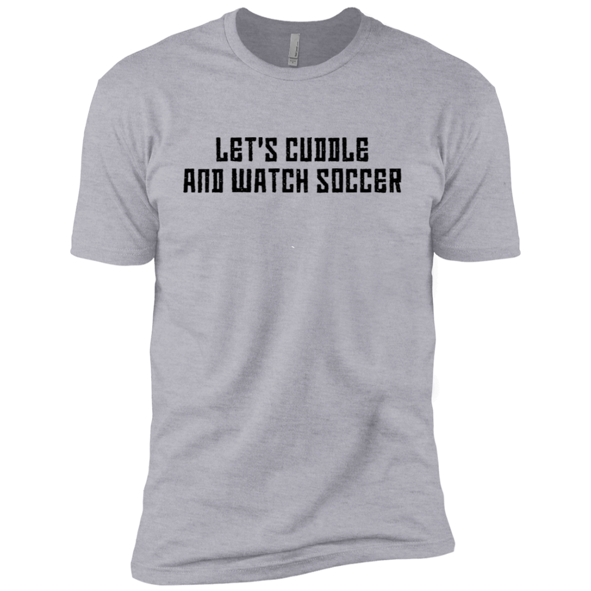 Let's Cuddle And Watch Soccer Men's Classic Tee