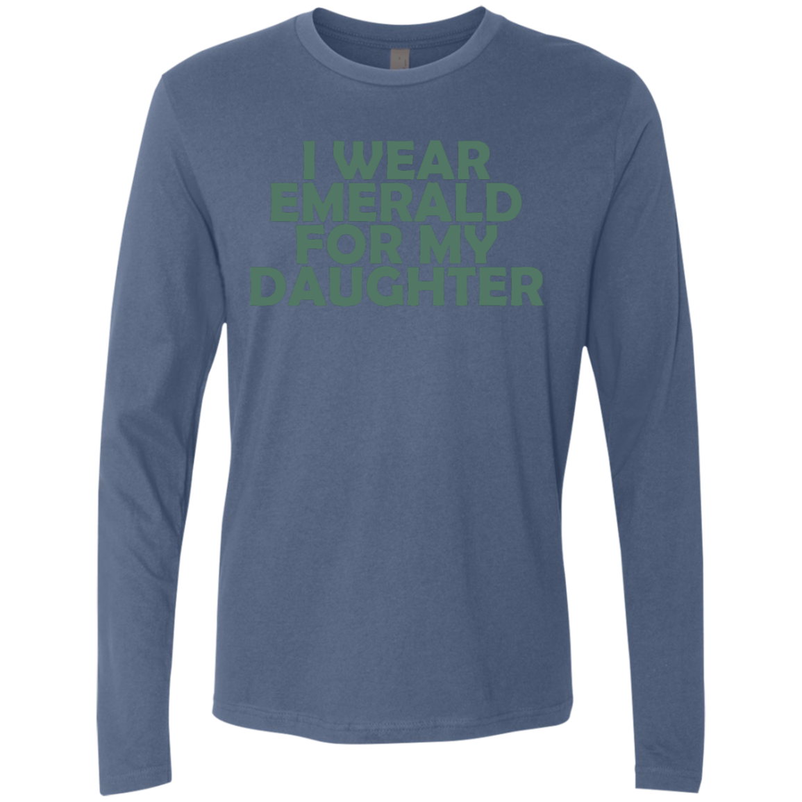 I Wear Emerald For My Daughter Men's Long Sleeve Tee