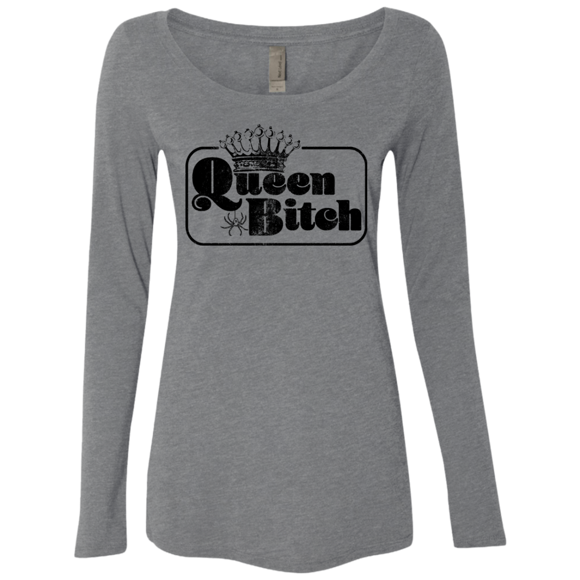 Quuen Bitch Women's Long Sleeve Tee