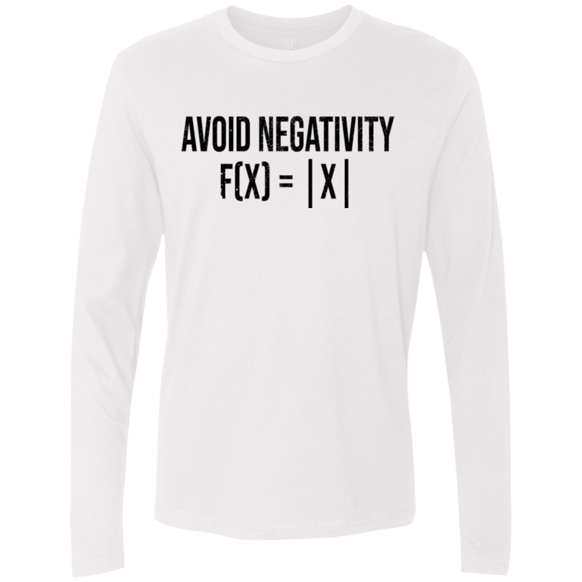 Avoid Negativity Men's Long Sleeve Tee