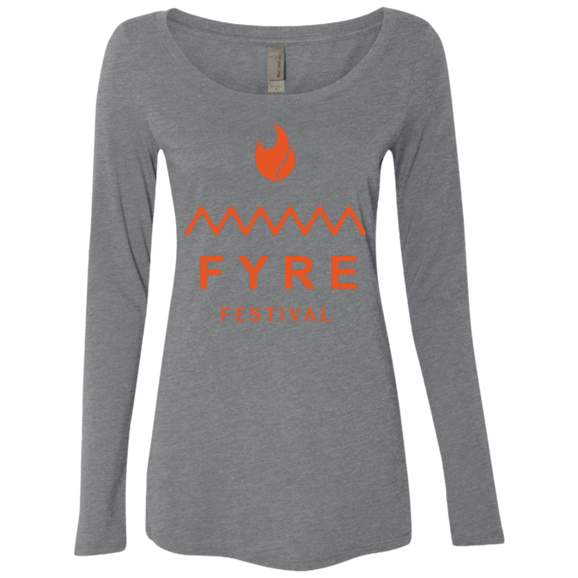 Fyre Festival was Lit Orange Women's Long Sleeve Tee - Trendy Tees