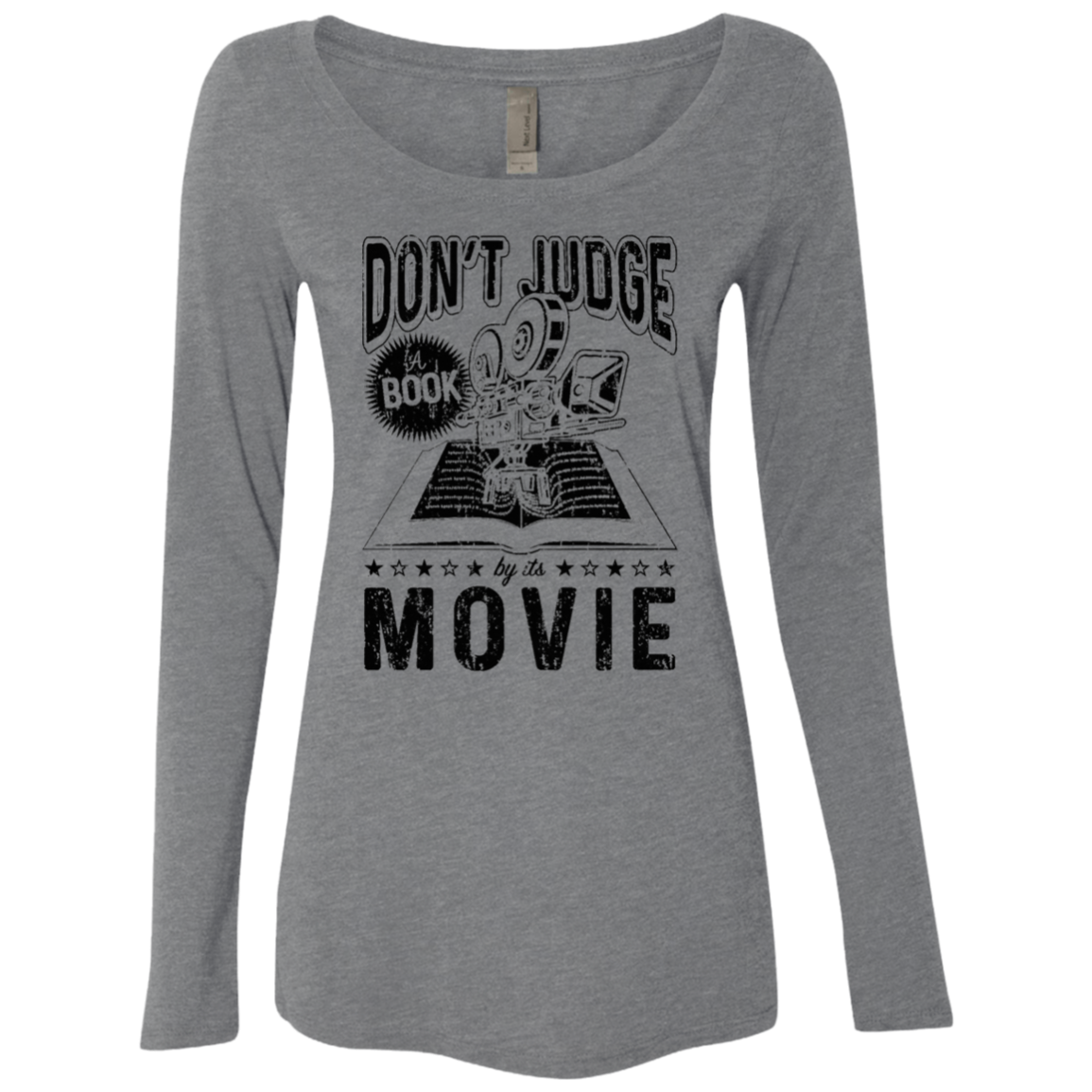 Don't Judge a Book by it's Movie Women's Long Sleeve Tee