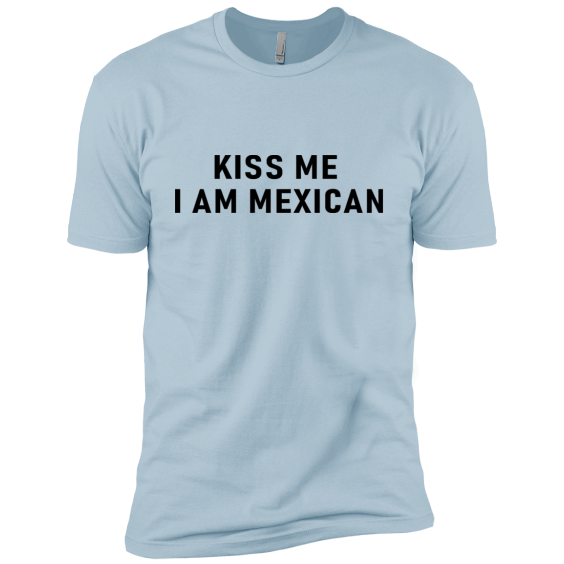 Kiss Me I'm A Mexican Men's Classic Tee