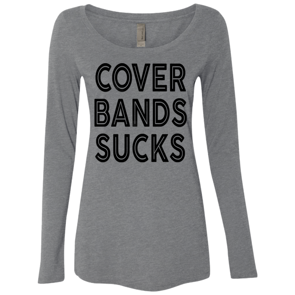 Cover Bands Sucks Women's Long Sleeve Tee