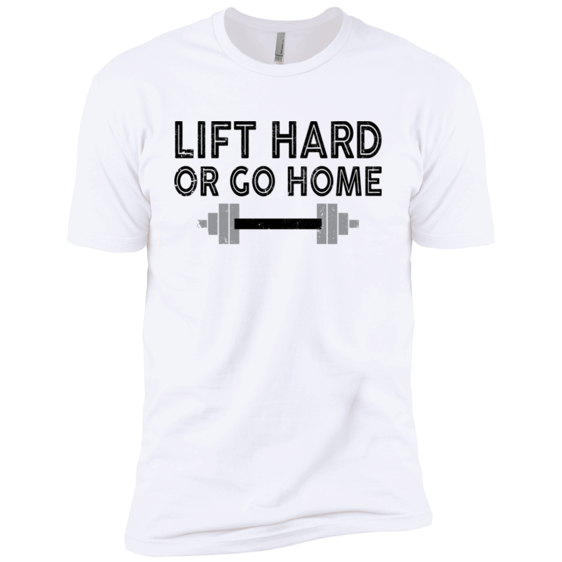 Lift Hard Or Go Home Men's Classic Tee