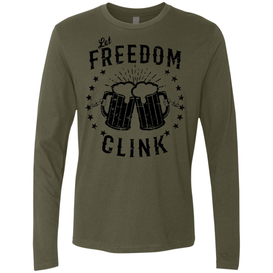 Let Freedom Clink Men's Long Sleeve Tee
