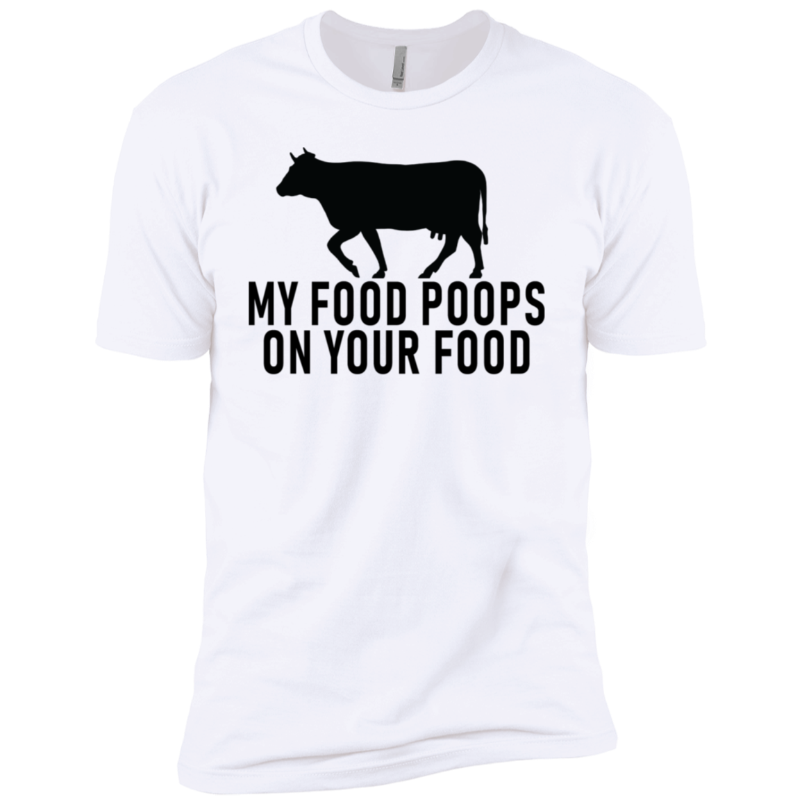 My Food Poops On Your Food Men's Classic Tee