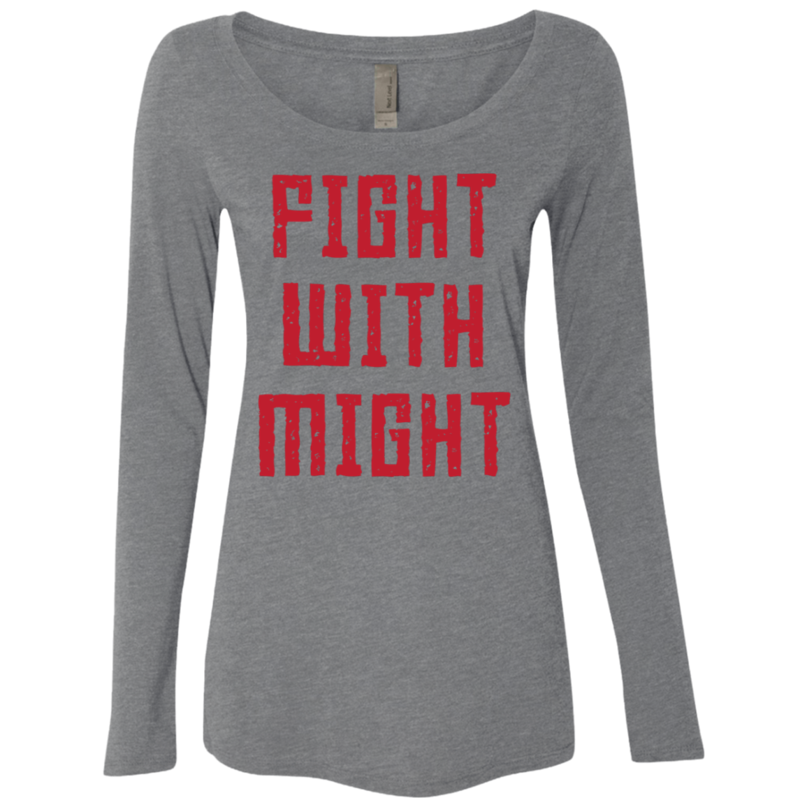 Fight With Might Women's Long Sleeve Tee