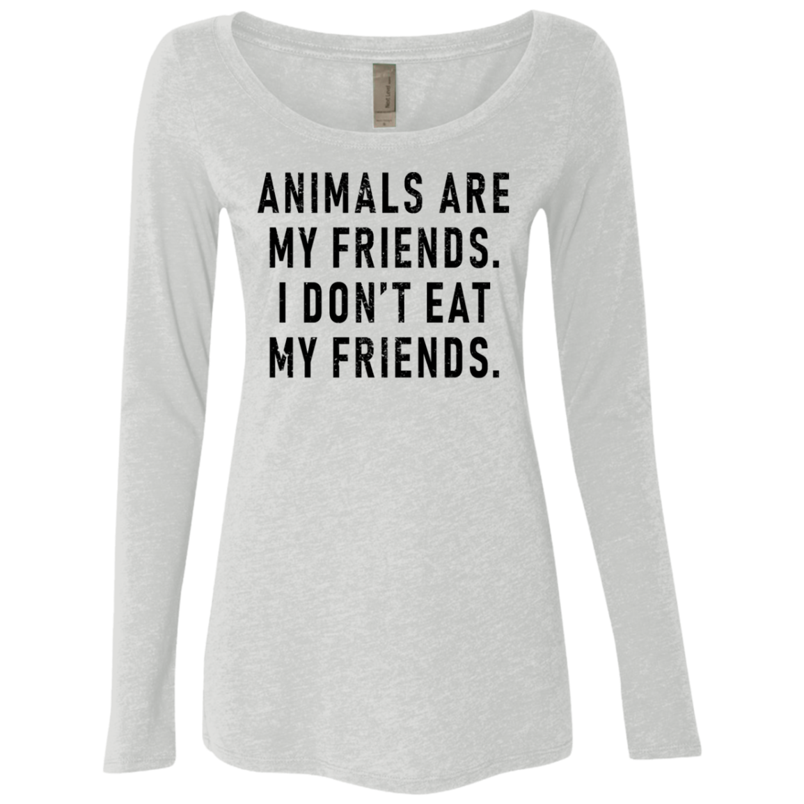 Animals Are My Friends Don't Eat My Friends Women's Long Sleeve Tee